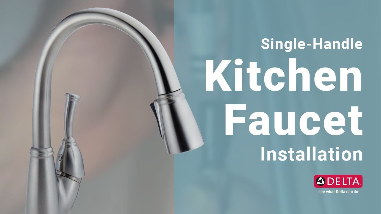 How To Install A Delta Faucet Single Handle Kitchen Faucet Replacing An Old Kitchen Faucet Has Ne Single Handle Kitchen Faucet Kitchen Handles Kitchen Faucet