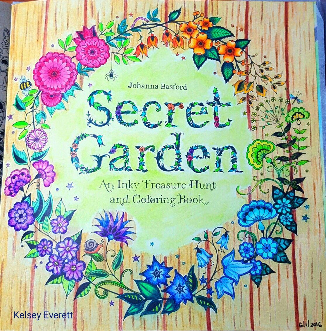Johanna Basford S Secret Garden Coloring Book Title Page Colored By Kelsey Ev Secret Garden Coloring Book Johanna Basford Secret Garden Secret Garden Colouring