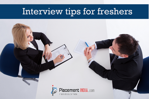 Best Job Interview Tips for Freshers - PlacementIndia.com ...