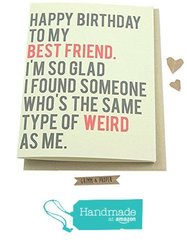 Funny Friend Birthday Card Best Friends From Grimm Proper Http