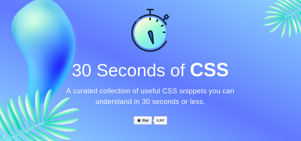 30 Seconds of CSS A curated collection of useful CSS