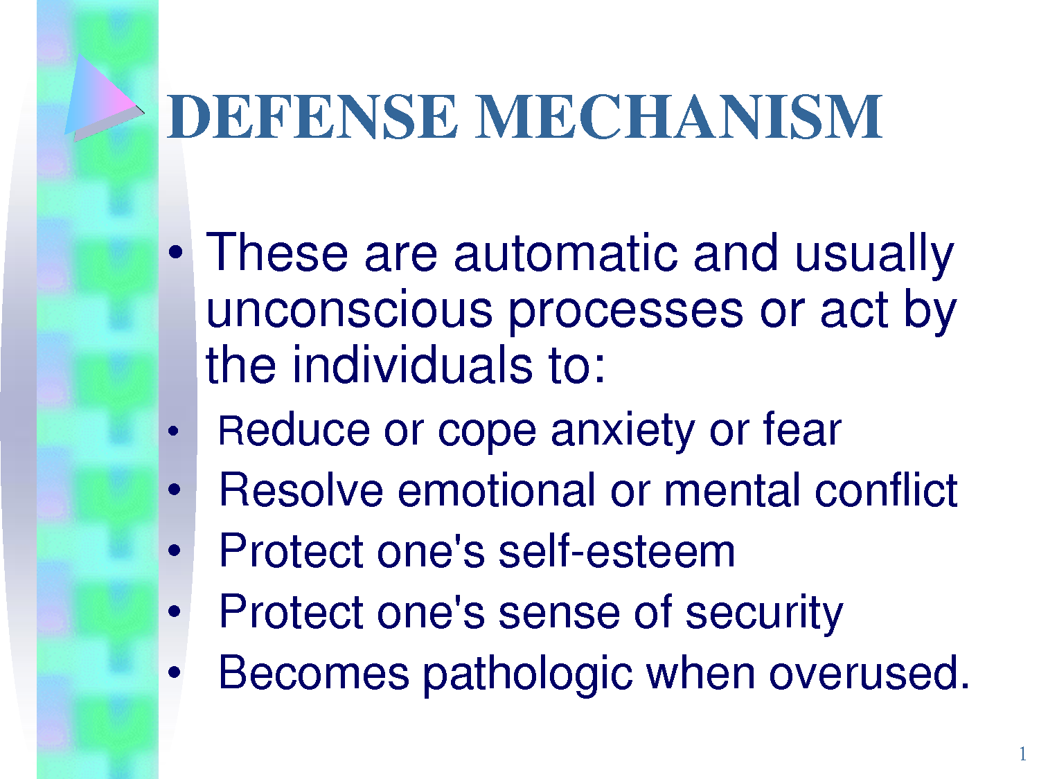 Why People Use Defense Mechanisms
