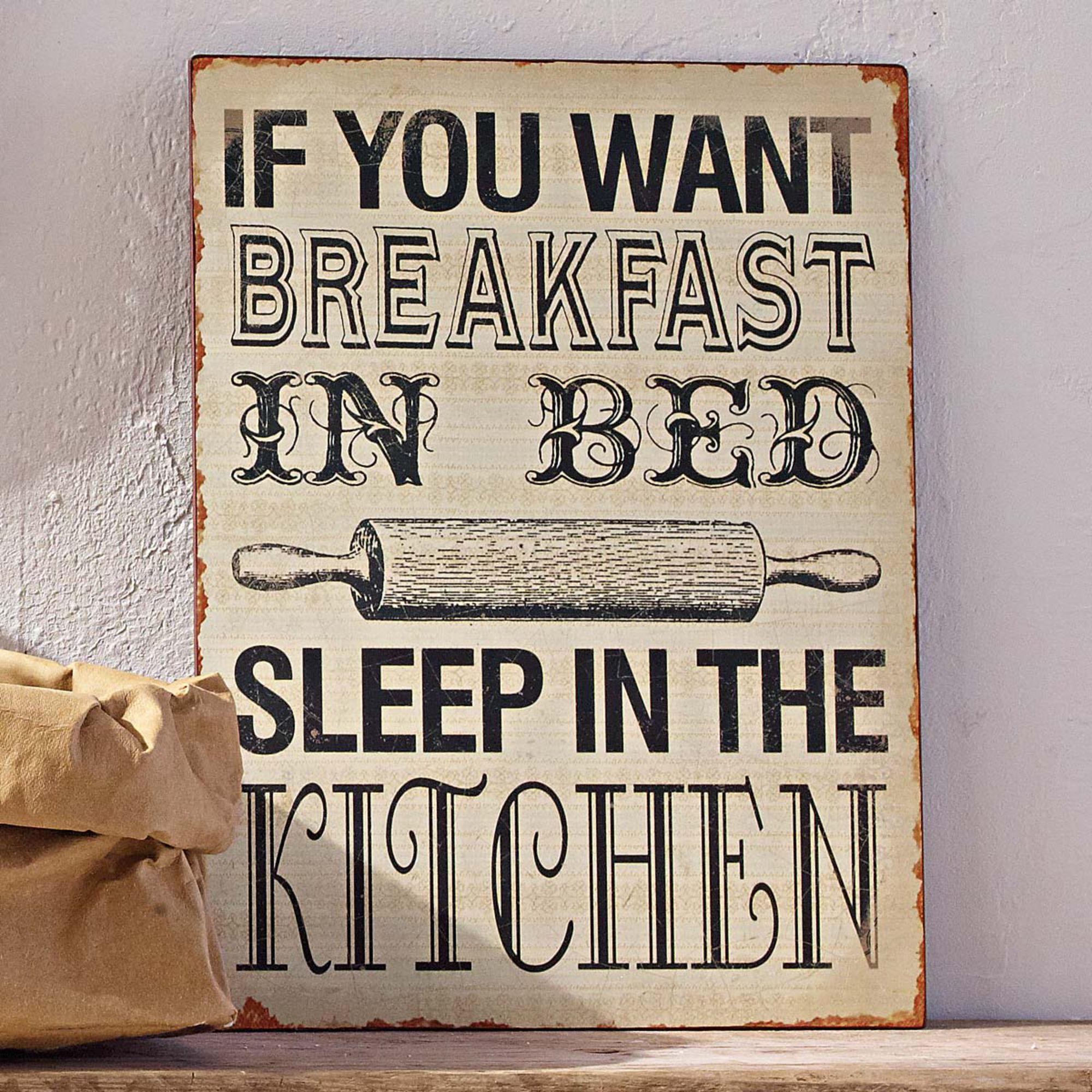 "Quotes For The Kitchen: Metallschild ""If You Want Breakfast In Bed, Sleep In The"