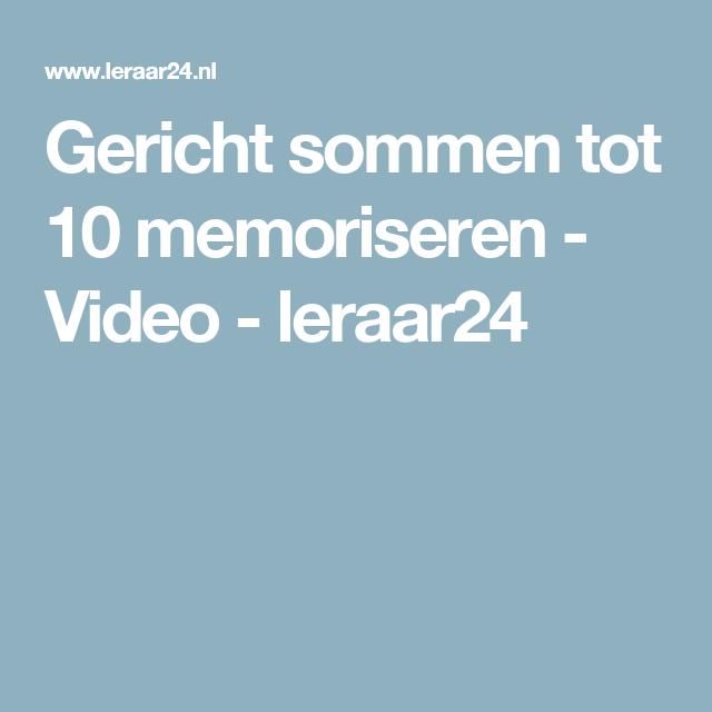 Gericht sommen tot 10 memoriseren - Video - leraar24