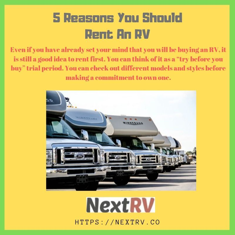 5 reasons you should rent an rv rent rv buying an rv