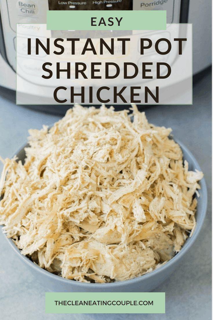 Easy Instant Pot Shredded Chicken   Recipe   Easy clean ...