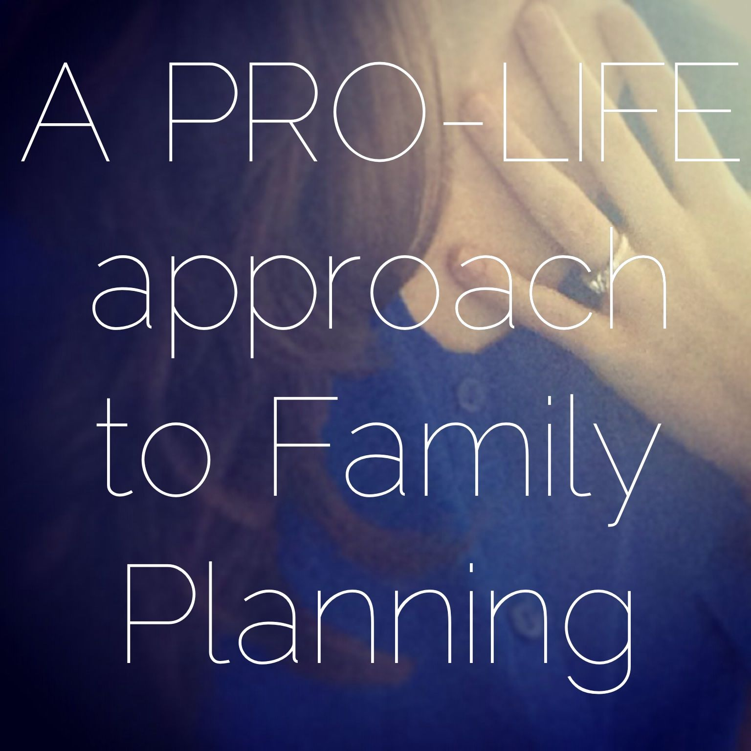 A Pro Life Approach To Family Planning Creighton Model Creighton Method
