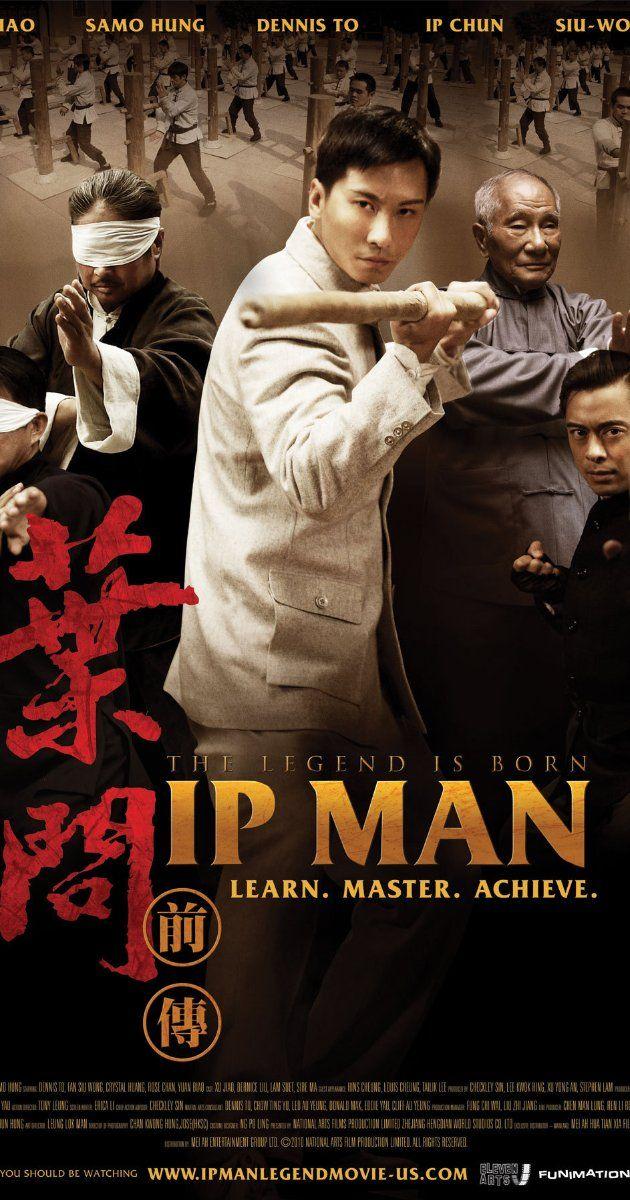 The Legend Is Born Ip Man 2010 Ip Man Movie Ip Man Fight Movies