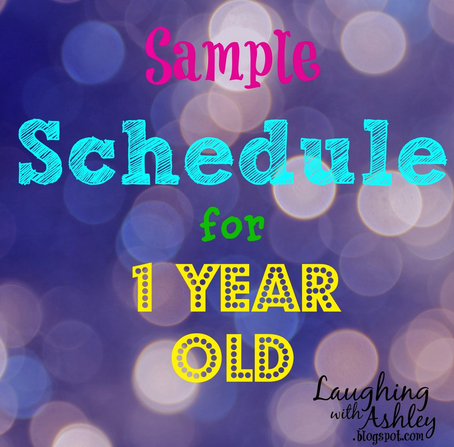 Laughing with Ashley : Sample Schedule for 1 Year Old | All Stuff ...