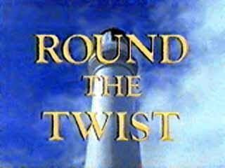 Round the Twist is a Logie Award-winning Australian children's television series about three children and their father who live in a lighthouse and become involved in many bizarre magical adventures