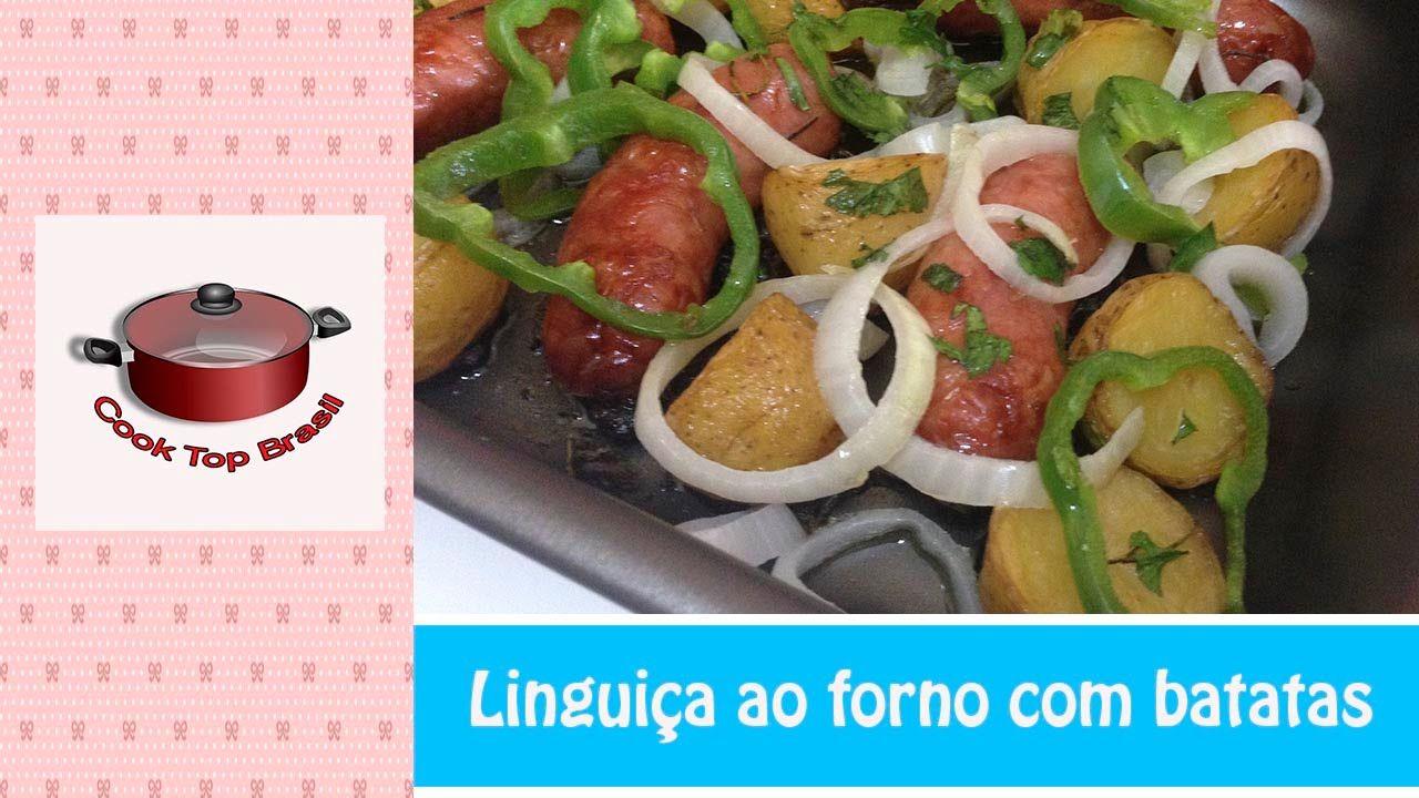 Como fazer Linguiça ao Forno com Batatas   Cook Top Brasil #44
