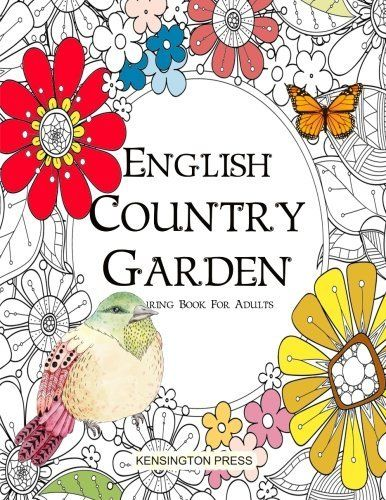 Introducing English Country Garden Colouring Book For Adults Buy Your Books Here And Follow Us