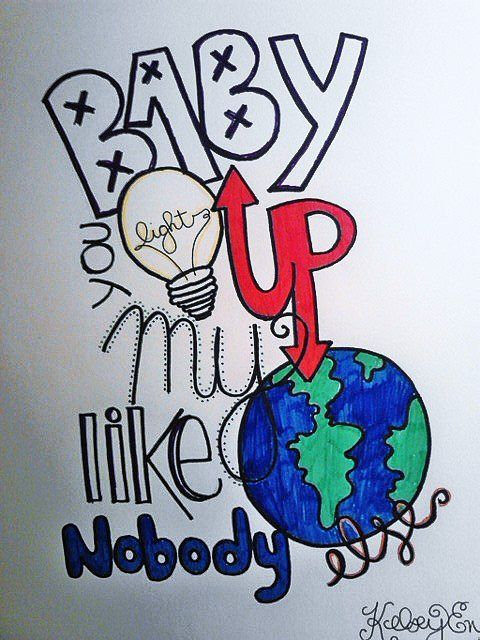 Baby You Light Up My World Like Nobody Else Drawing Kelsey Engles
