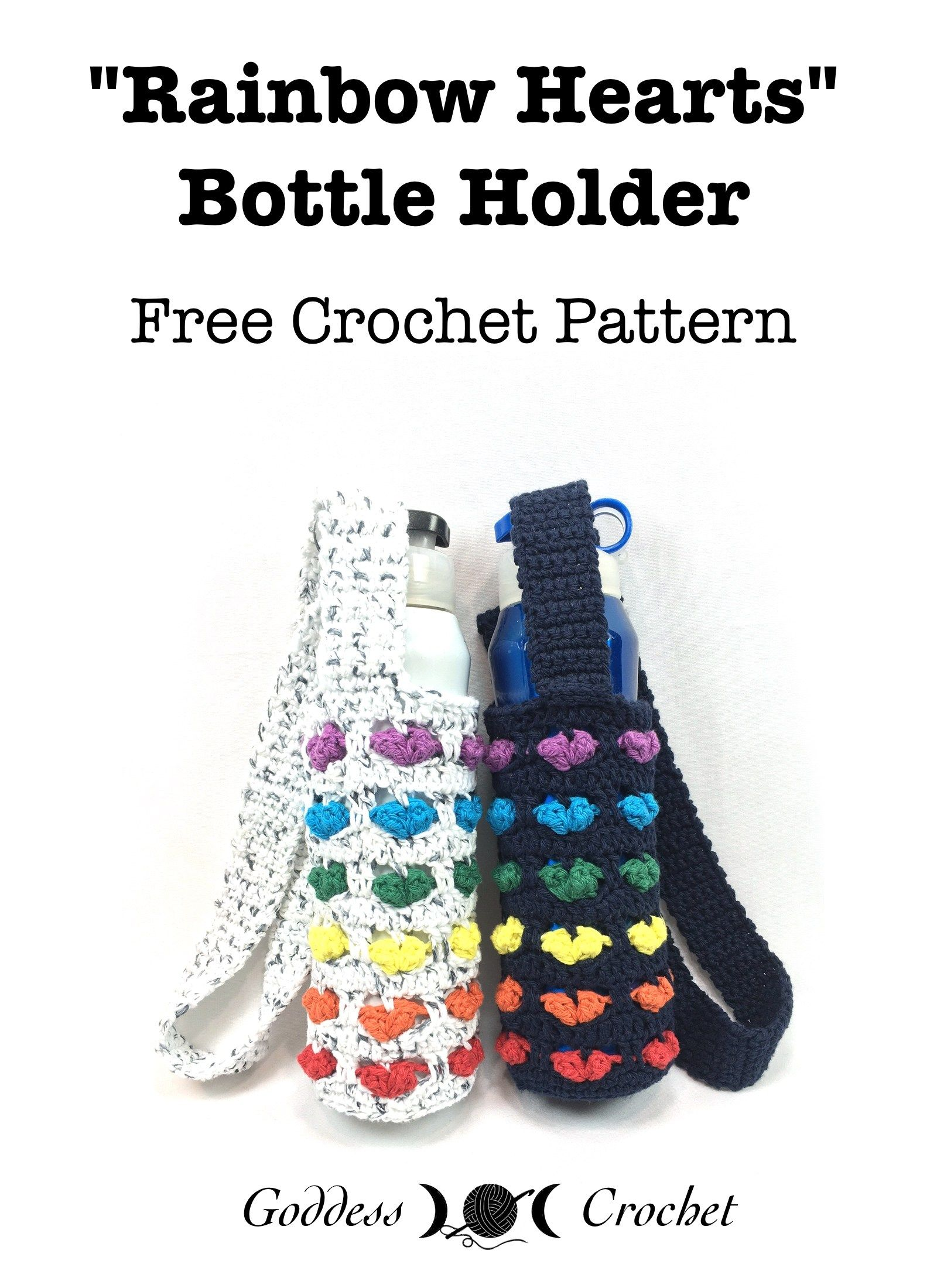 Rainbow Hearts Bottle Holder - Free Crochet Pattern | beginners ...