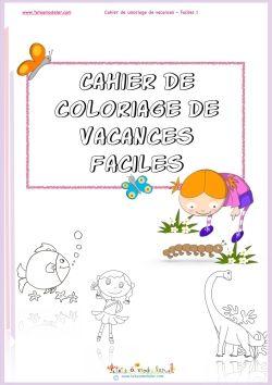 3 Cahiers De Coloriages De Vacances Pdf Cahier De Coloriage