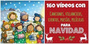 LLUVIA DE IDEAS: Recursos TIC: más de 160 vídeos de canciones y cuentos de Navidad para Educación Infantil