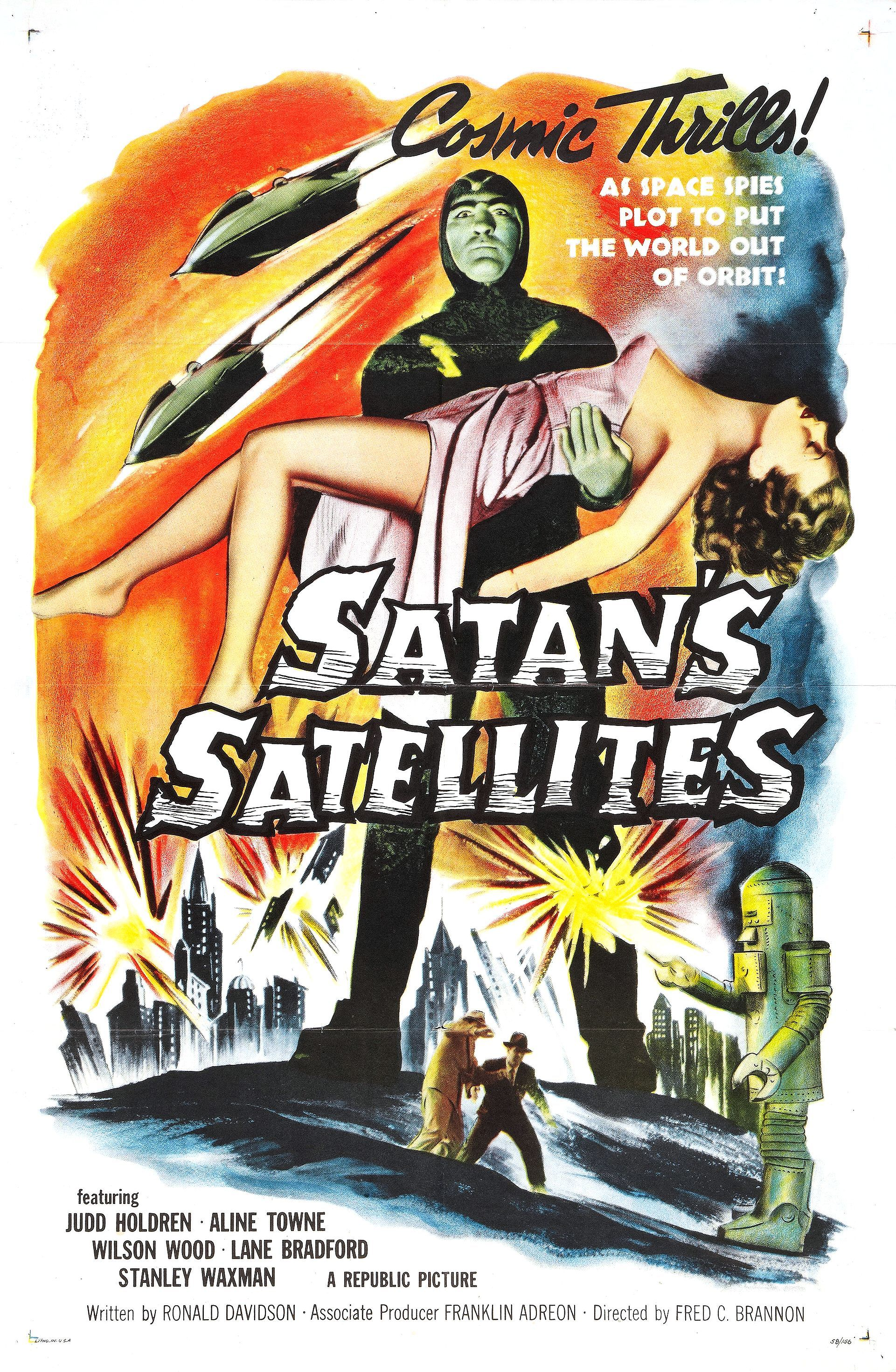 Satan's Satellites (1958) was a reedited version of 1952's serial, Zombies of the Stratosphere.