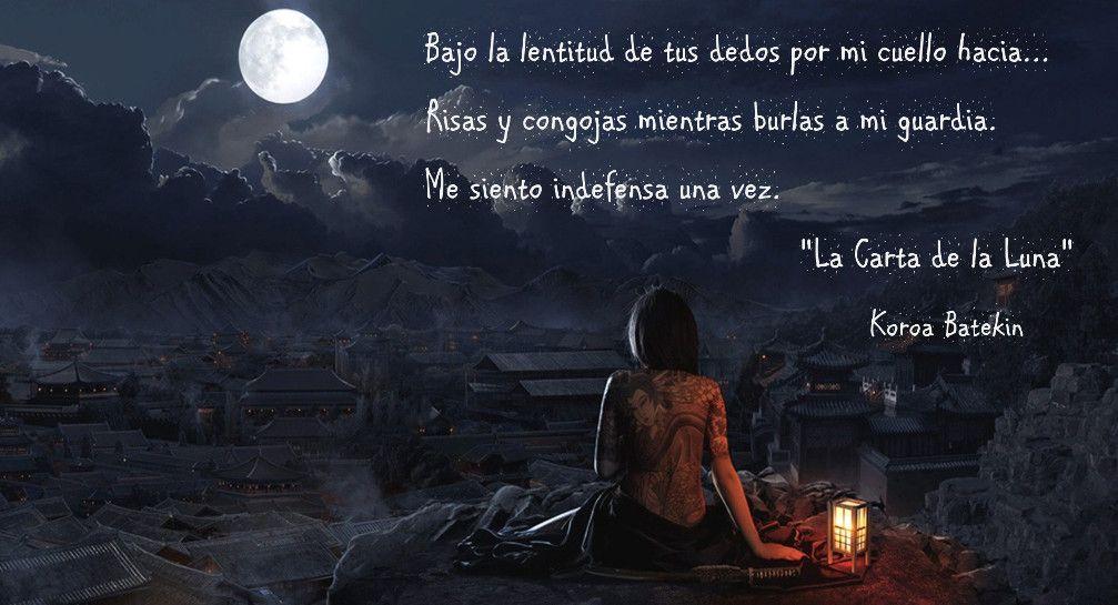 Fragmento de La Carta de la Luna...  Buenas noches!