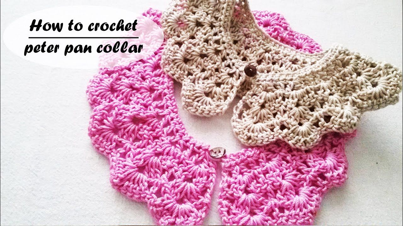 How To Crochet A Peter Pan Collar In 2020 Crochet Lace Collar Crochet Collar Pattern Crochet