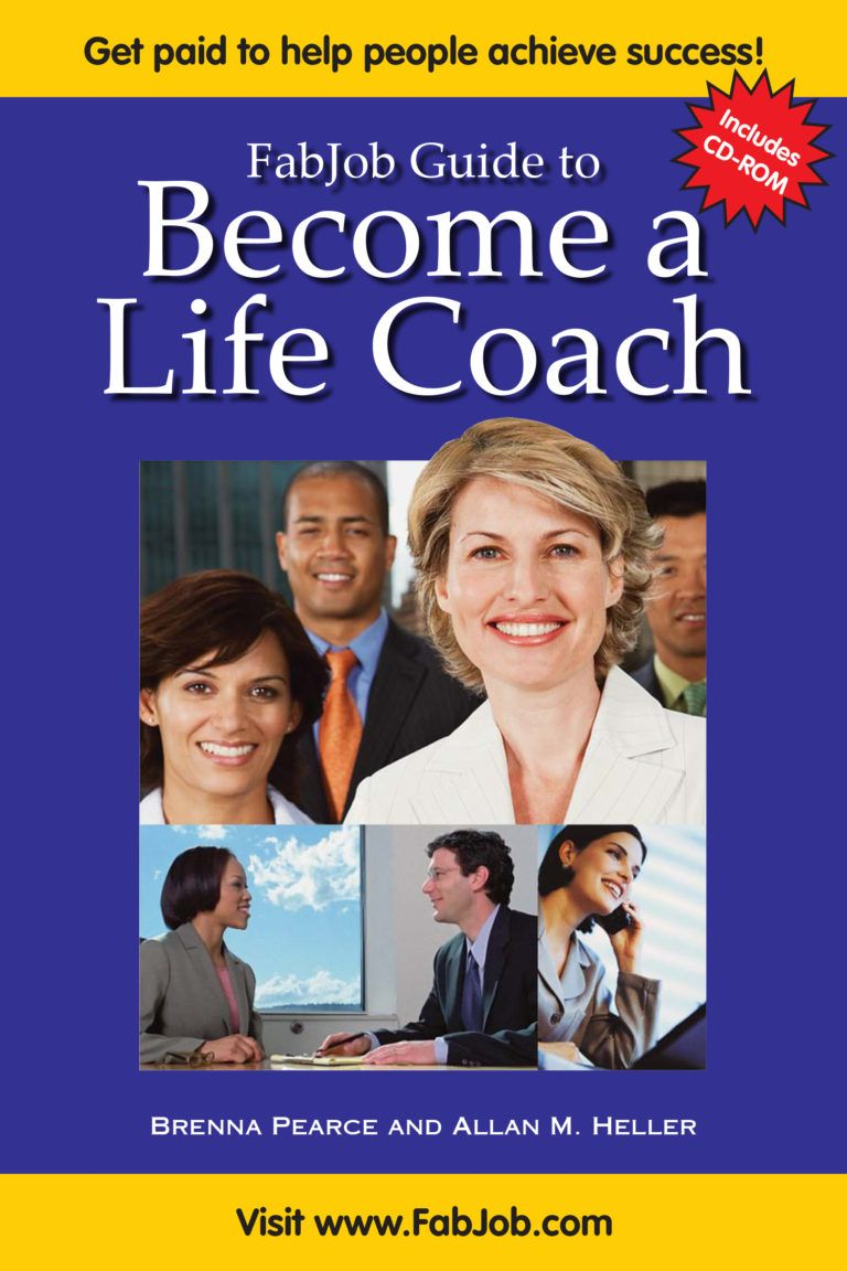 the FabJob Guide to Become a Life Coach gives you insider advice on how to  get started as a life coach