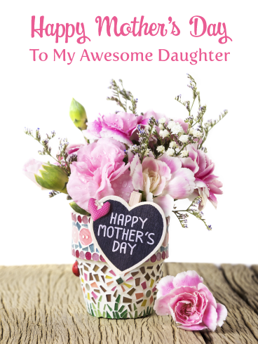 You Re Awesome Happy Mother S Day Card For Daughter Birthday Greeting Cards By Davia Happy Mother S Day Birthday Greeting Cards Mother Day Wishes