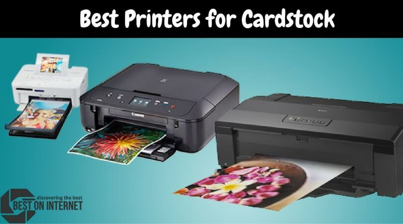 Top Cardstockprinter Available In The Market Http Www Bestoninternet Com Office School Supplies Office Electroni Cardstock Printing Best Printers Card Stock