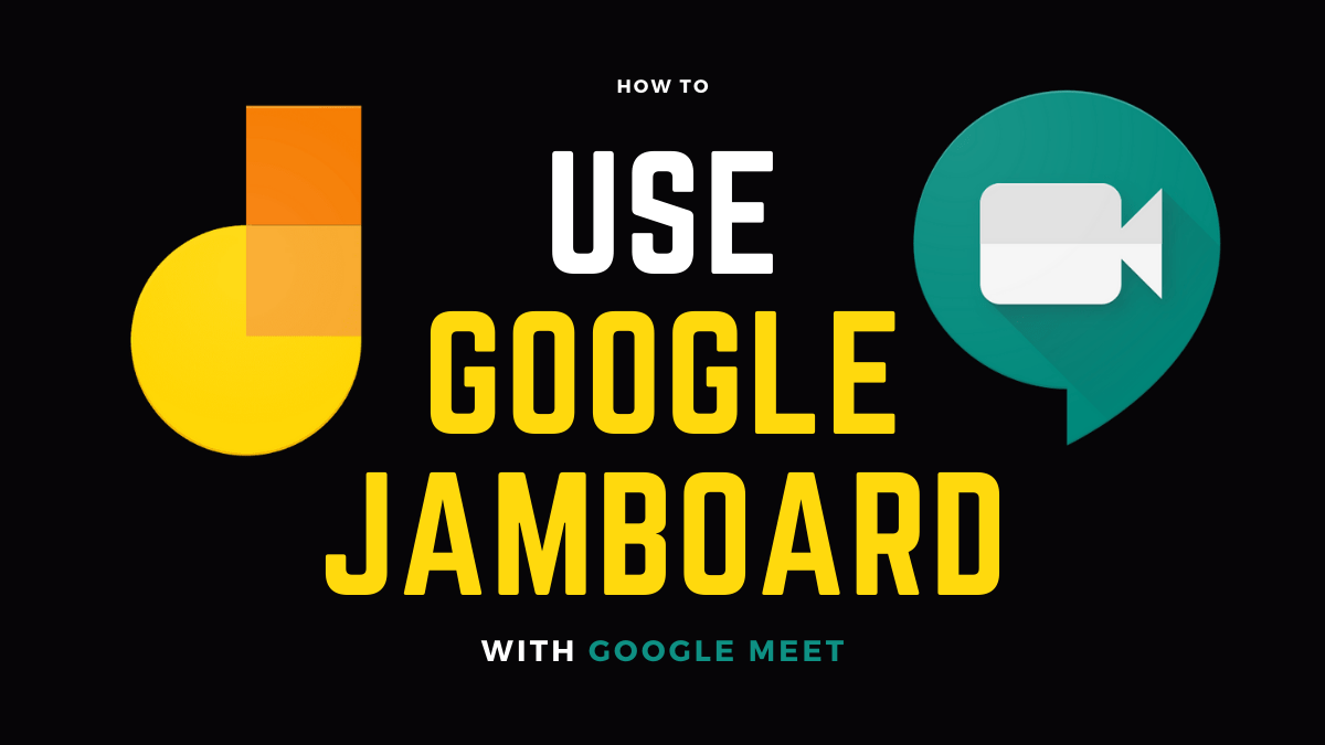How To Use Google Jamboard With Google Meet Handwriting Recognition Use Google Being Used