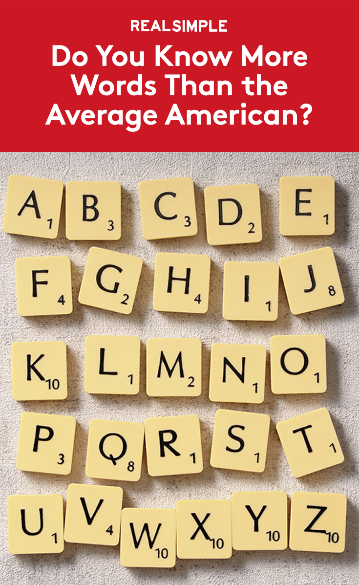 Do You Know More Words Than the Average American
