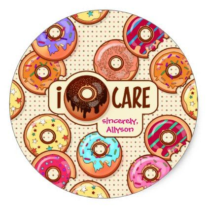 I donut care cute funny doughnut sweet donuts love classic round sticker patterns pattern special unique design gift idea diy patterns pinterest