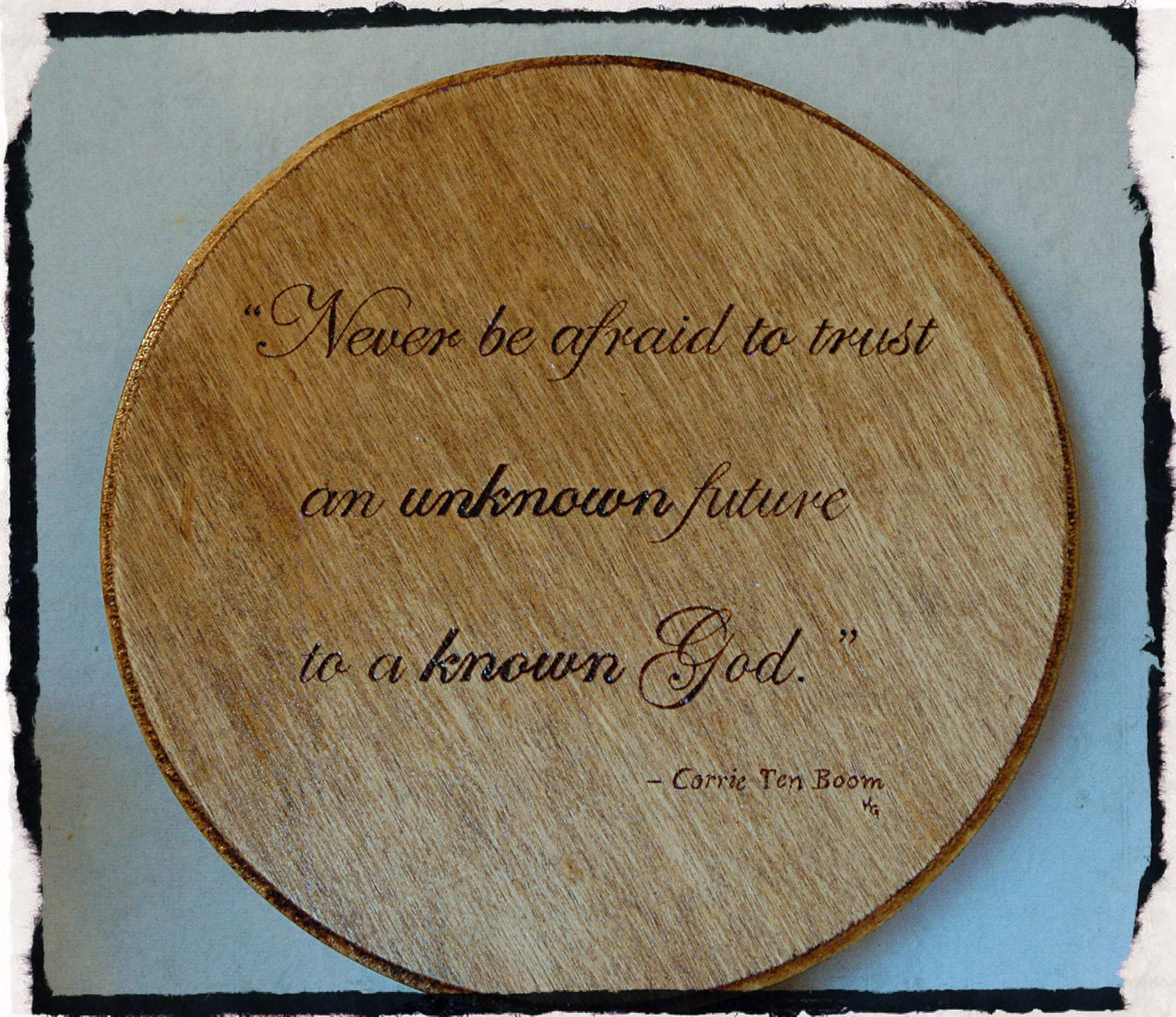 Round Plaque Wood Burned with Quote by Corrie Ten Boom by BeautifulPursuits on Etsy