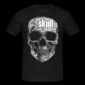 Skull Manner Oder Frauenshirts Mit Totenkopfmotiv Welches Mit Dem Wort Skull In Verschiedenen Schriftgrossen Zusammengesetzt I Shirts T Shirt Iphone App