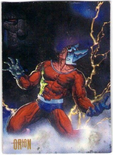 57- Orión  ¡No obstante que Highpather le enseñó las virtudes del amor y la belleza en Nuevo Génesis, Orión nunca puede olvidar su verdadera naturaleza como hijo de Darkseid de Apokolips! El temperamento fiero y brutal del guerrero, solamente es suavizado por la cuasi-sensible computadora conocida como Placa Motriz. A pesar de conocer su propia procedencia, Orión Continúa defendiendo a Nuevo Génesis del maléfico Darkseid.