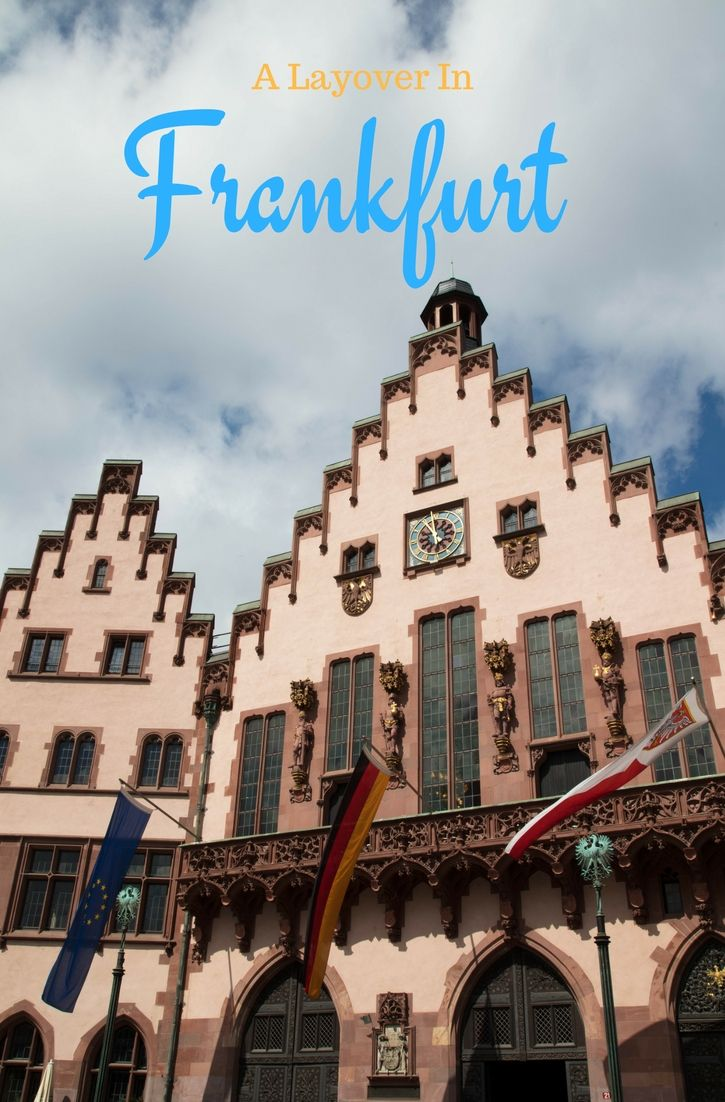 Things To Do On A Long Layover In Frankfurt With Images Travel