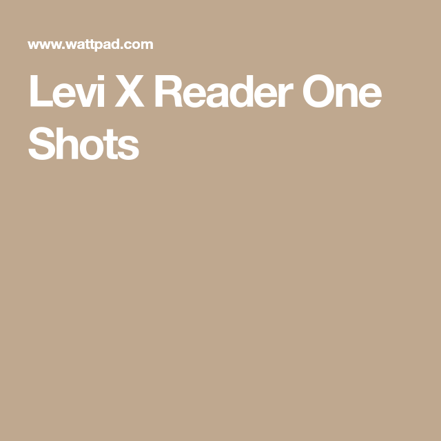 Levi X Reader One Shots - Dirty Dreams ~Lemon~ | Attack on Titan