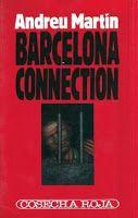 Barcelona connection, de Andreu Martín.