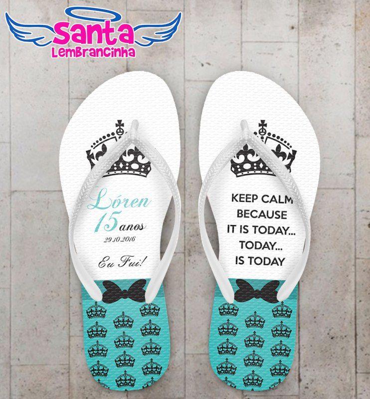 13f5ea5fe82027 Chinelo 15 Anos Keep Calm Tiffany Personalizado COD 3146 | Sweet 16 ...