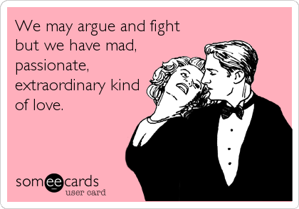 We May Argue And Fight But We Have Mad Passionate Extraordinary Kind Of Love Christian Grey Funny 50 Shades