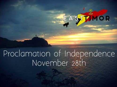 proclamation of independence #Timor-Leste www.visiteasttimor.com