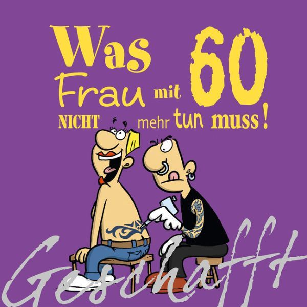 Lustige Geburtstagswünsche 60 Jahre Inspirational