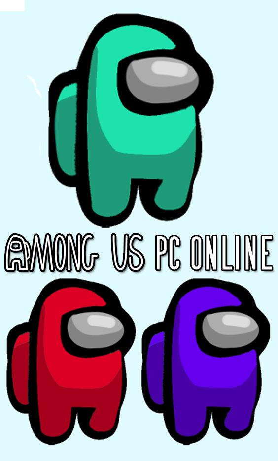 Among Us Pc Online Online Pc Online Free Games