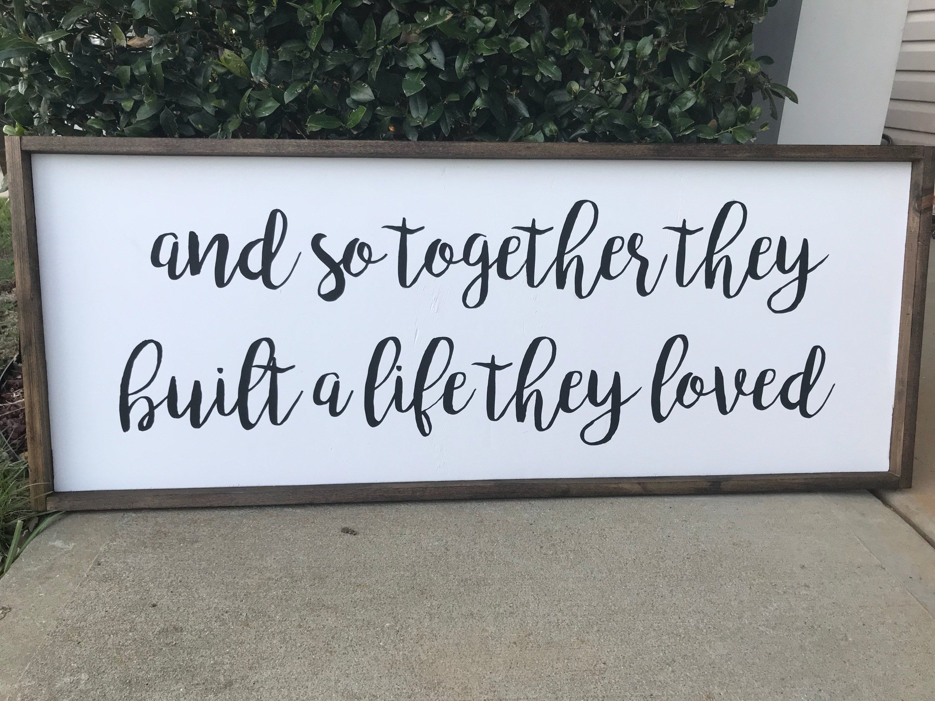 Download headboard sign, And so together they built a life they ...