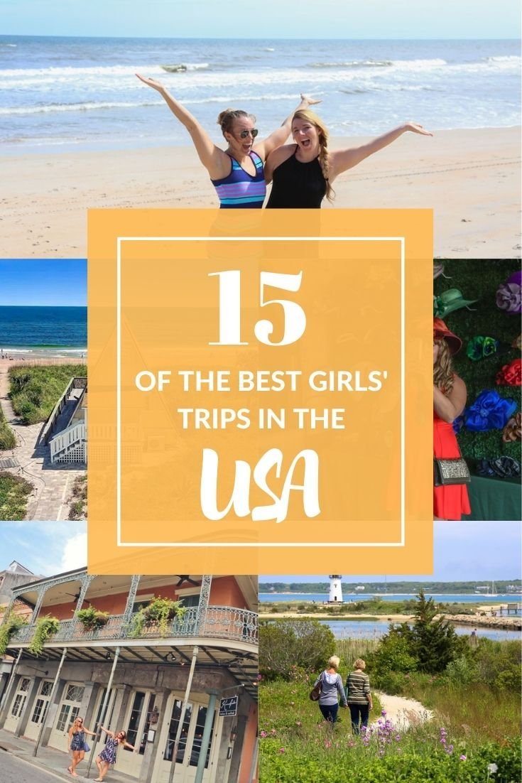 Hey girl hey best girls trips in the united states