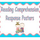 Use these useful 10 Reading Comprehension ResponsePosters in your classroom to check for comprehension.  $2.00