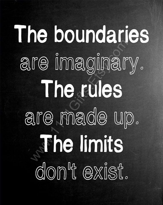 Inspirational Poster: The Boundaries are Imaginary, the