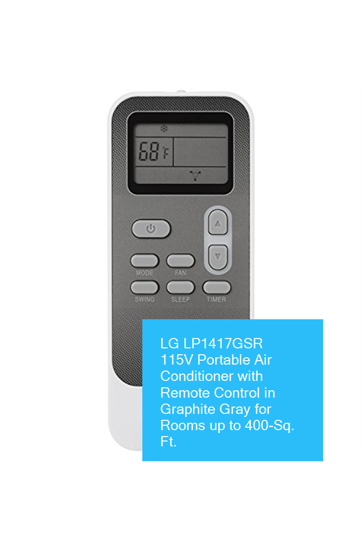 Lg Lp1417gsr 115v Portable Air Conditioner With Remote Control In Graphite Gray For Rooms Up To 400 Sq Ft Homeservice