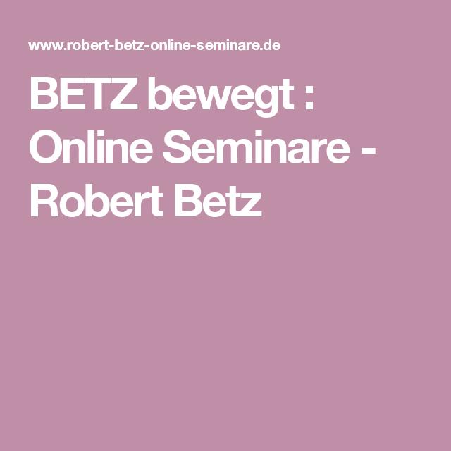 robert betz seminare online