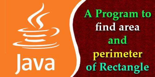 A program to find area and perimeter of rectangle java a program to find area and perimeter of rectangle ccuart Image collections