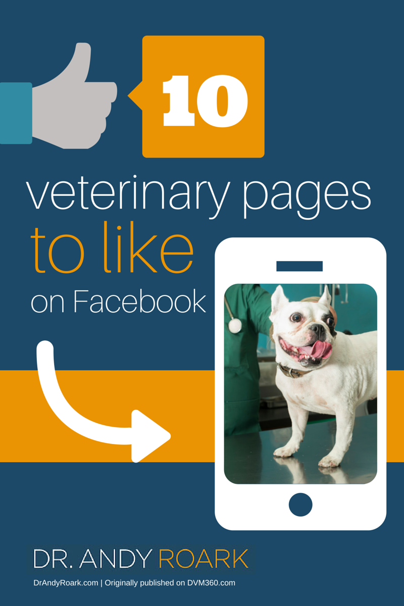 Dr. Andy Roark some veterinary Facebook pages