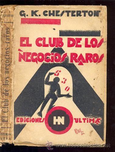 G. K. Chesterton - El club de los negocios raros - 1930