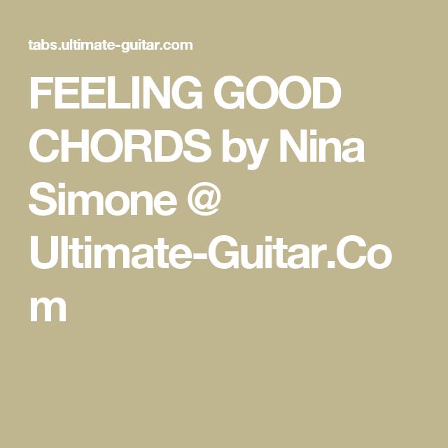 Feeling Good Chords By Nina Simone Ultimate Guitar Music
